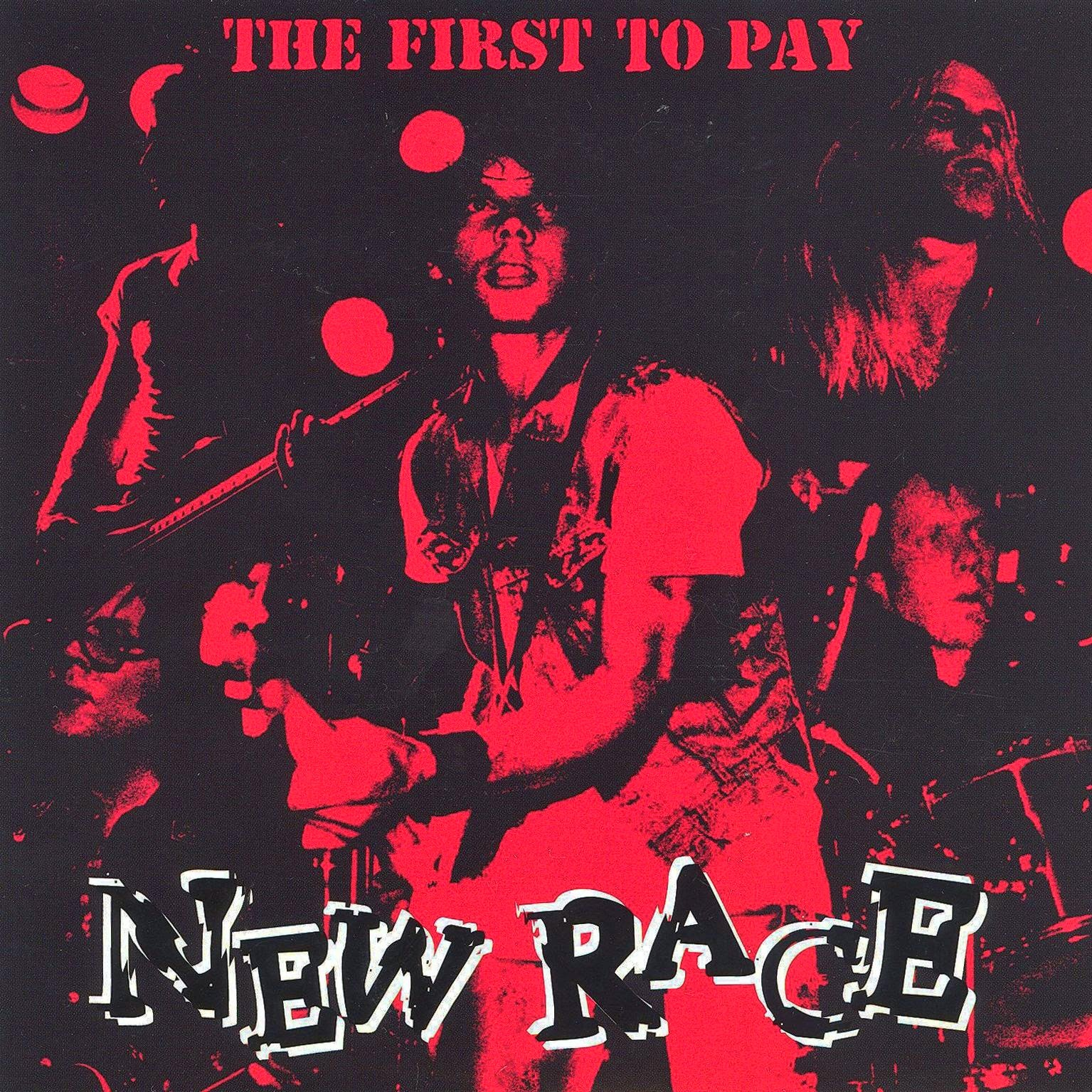 New Race - The First to Pay (1981) - The Savage Saints
