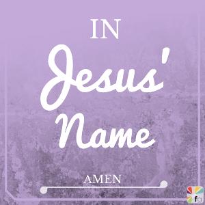 Praying In Jesus' Name - FaithGateway