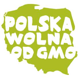 Stowarzyszenie Polska Wolna od GMO – Bezpośrednio od ...