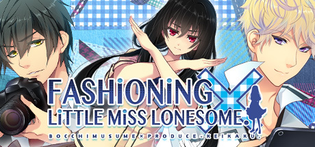 Fashioning Little Miss Lonesome on Steam