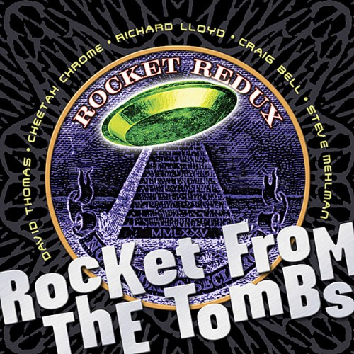 Rocket From The Tombs - Rocket Redux - Reviews - Album of ...