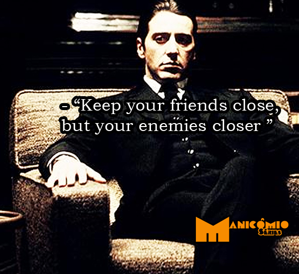 Keep Your Friends Close Enemies Closer Quotes. QuotesGram
