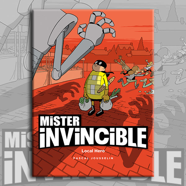 MISTER INVINCIBLE, by Pascal Jousselin – Magnetic Press LLC