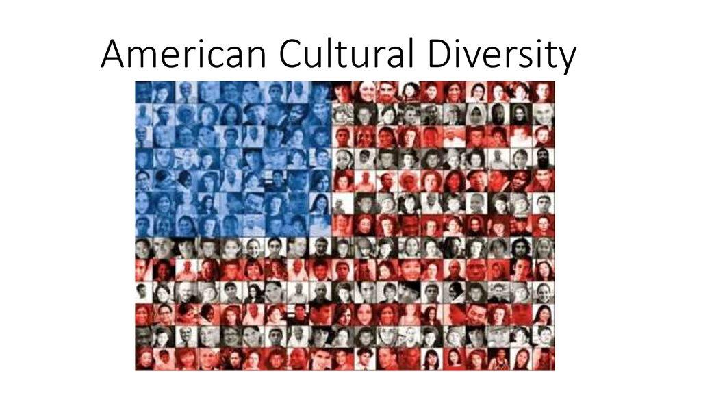 American cultural diversity. (Lecture 9-29) - презентация ...