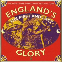 The First and Last - England's Glory | Songs, Reviews ...