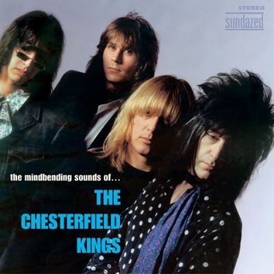 The Mindbending Sounds of the Chesterfield Kings - Chesterfield Kings ...
