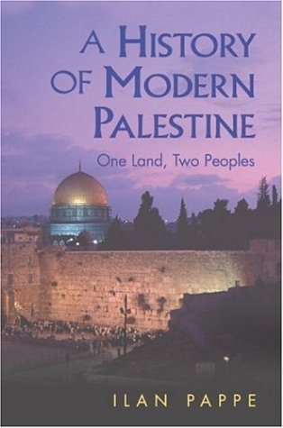 A History of Modern Palestine: One Land, Two Peoples by ...