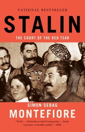 Stalin: The Court of the Red Tsar by Simon Sebag ...