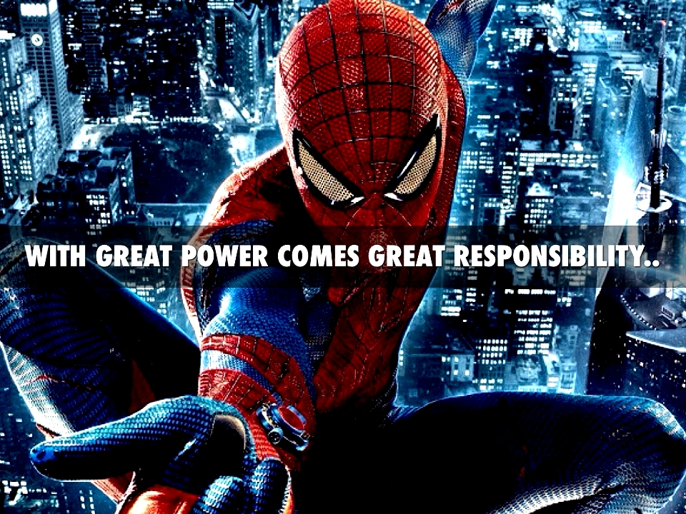 With Great Power Comes Great Responsibility | David M Masters