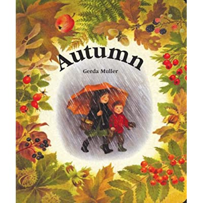 Autumn [Board book] by Gerda Muller