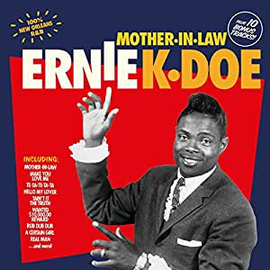 ERNIE K-DOE - Mother in Law 10 Bonus Tracks - Amazon.com Music