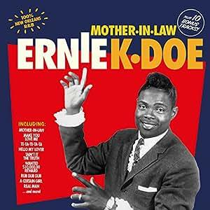ERNIE K-DOE - Mother in Law 10 Bonus Tracks - Amazon.com Music