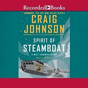Spirit of Steamboat: A Walt Longmire Story Audiobook | Craig Johnson | Audible.com | Audible.co.uk
