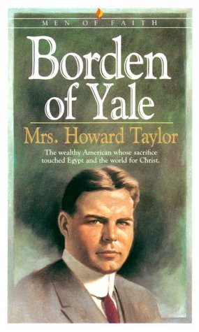 Ebook By Howard Taylor Borden Of Yale Men Of Faith | Free ...