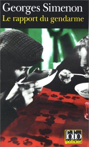critiquesLibres.com : Le rapport du gendarme Georges Simenon
