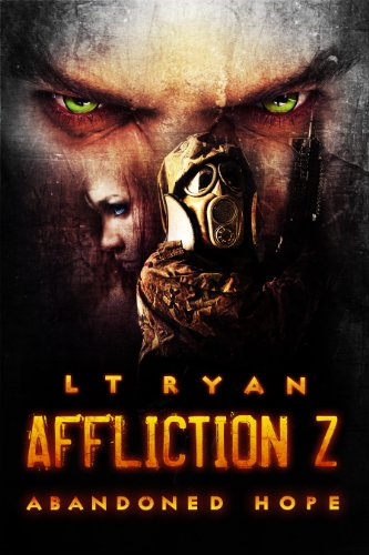 Affliction Z: Abandoned Hope by L.T. Ryan