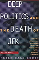 Deep Politics and the Death of JFK from University of California Press