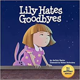 Lily Hates Goodbyes (All Military Version): Jerilyn Marler, Nathan ...