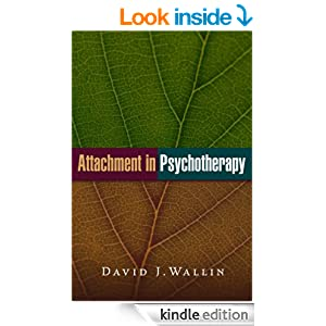 Attachment in Psychotherapy - Kindle edition by David J ...