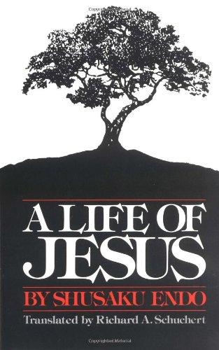 http://www.amazon.com/A-Life-Jesus-Shusaku-Endo/dp/0809123193