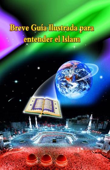 Breve guía ilustrada para entender el islam - Explore Islam