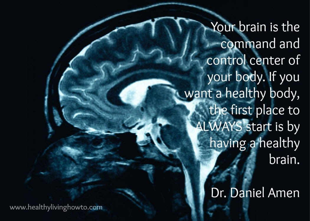 Brain quote by Daniel Amen | Weight Loss/ Nutrition ...