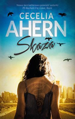 Cecelia Ahern - Skaza / Cecelia Ahern - Flawed