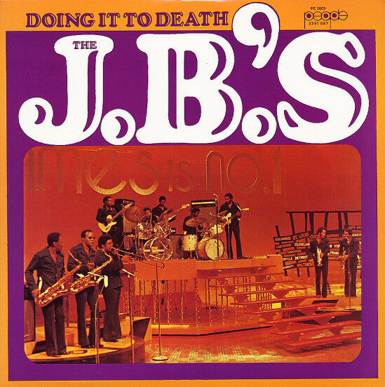 The J.B.'s DOING IT TO DEATH 180g People Records JBS James ...