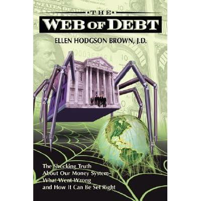 Web of Debt by Ellen Hodgson Brown — Reviews, Discussion ...