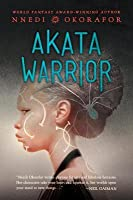 Akata Warrior (Akata Witch, #2) by Nnedi Okorafor — Reviews, Discussion, Bookclubs, Lists
