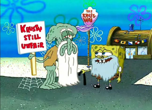 Hey, Squidward, I bet old man Krabs is going to break any ...
