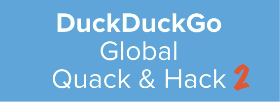 DuckDuckGo Global Quack and Hack 2 banner