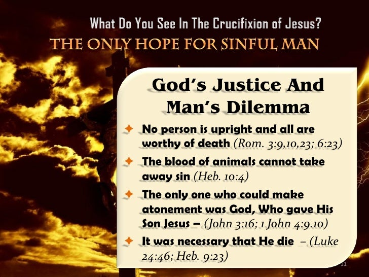 What Do You See In The Crucifixion of Jesus? Man's Only Hope For Salv…