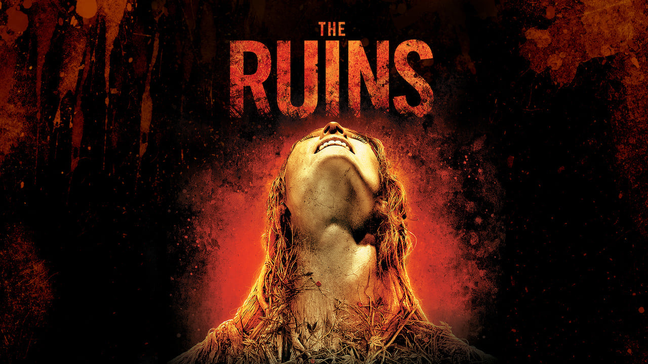 Watch The Ruins (2008) Full Movie Online Free | Ultra HD ...