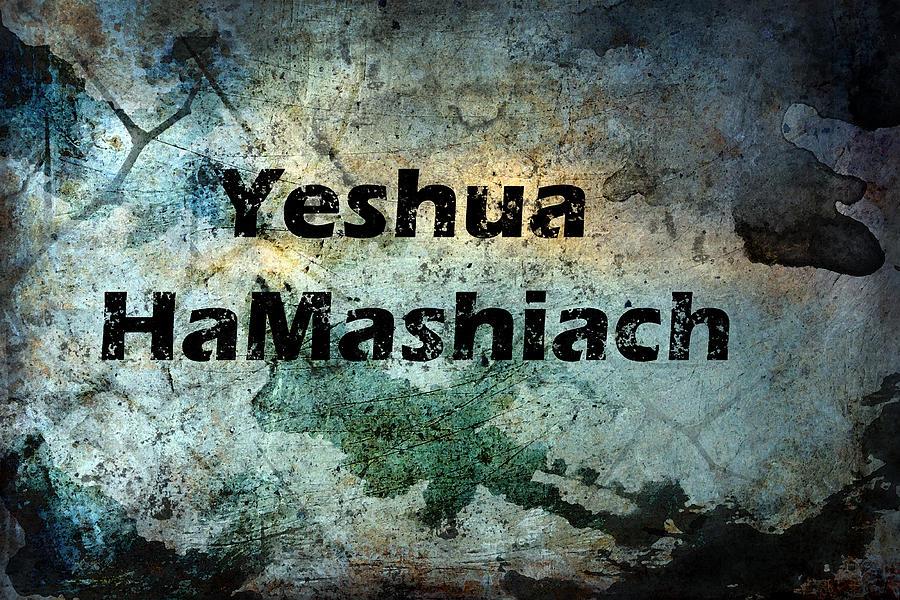 Yeshua Hamashiach Photograph by Kathy Clark