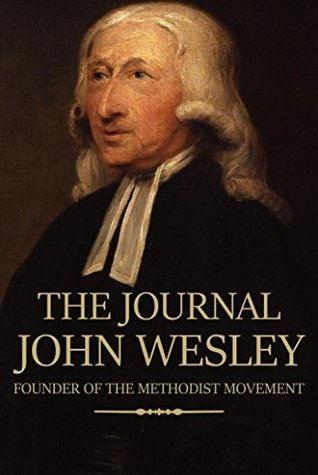 The Journal of John Wesley by John Wesley — Reviews ...