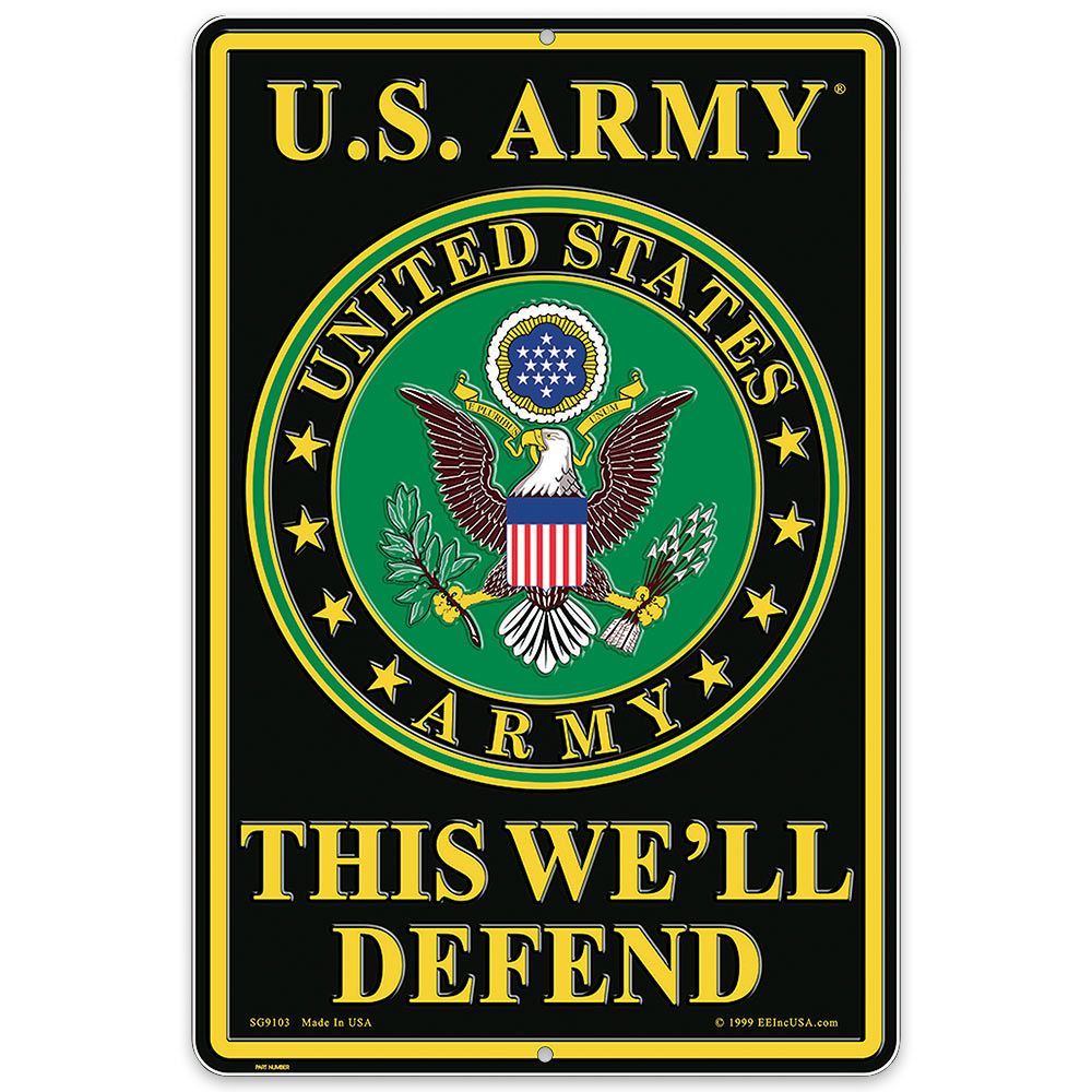 """US Army Logo """"This We'll Defend"""" 12"""" x 18"""" Aluminum Sign 