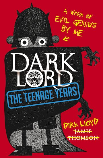 dark lord the teenage years thirteen year old dirk lloyd has a dark ...