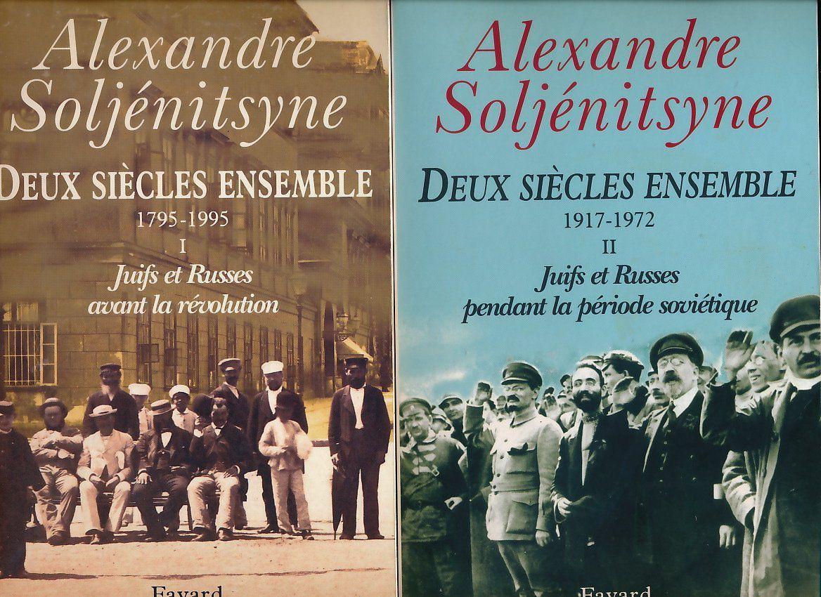 Deux Siècles Ensemble (tome 1 et 2), par Alexandre ...
