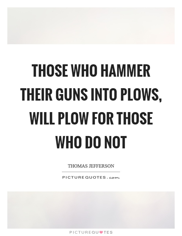 Plow Quotes | Plow Sayings | Plow Picture Quotes