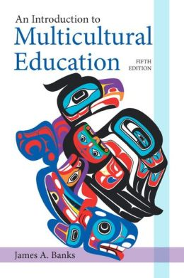 An introduction to multicultural education / James A. Banks