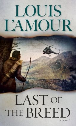 Last of the Breed by Louis L'Amour | 9780553280425 | Paperback | Barnes & Noble