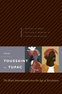 From Toussaint to Tupac: The Black International since the Age of ...