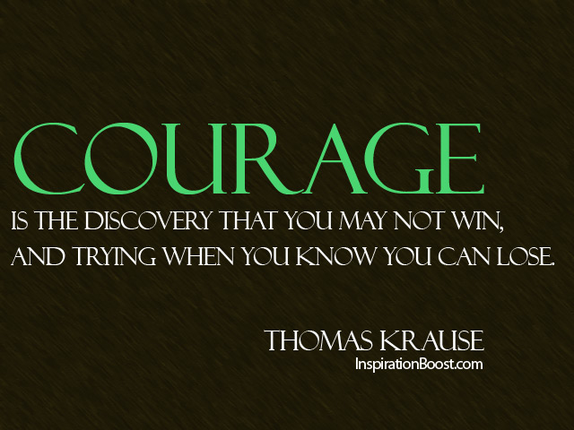Quotes About Courage And Bravery. QuotesGram
