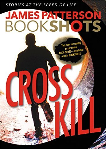 James Patterson – Cross Kill (2017) ?u=http%3A%2F%2Fjamespattersonbooklist.com%2Fwp-content%2Fuploads%2F2016%2F03%2FJames-Patterson-Cross-Kill