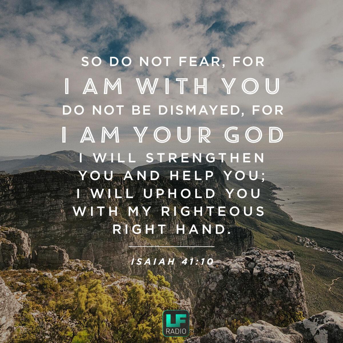Verse of the Day - Isaiah 41:10 | LF Radio