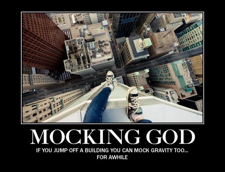 Mocking God Quotes. QuotesGram