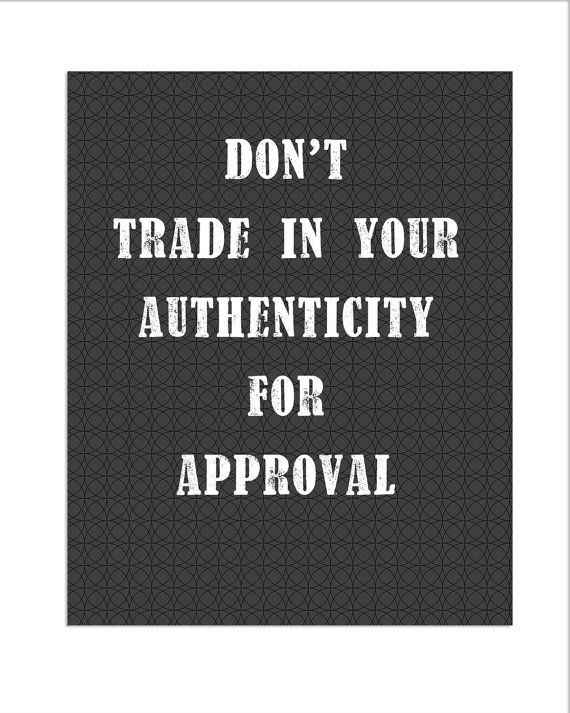 Authenticity Quotes. QuotesGram