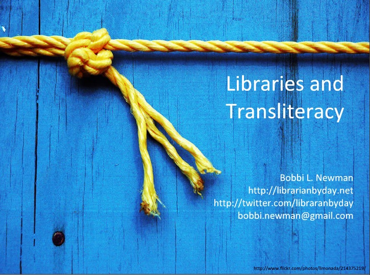 Libraries and transliteracy / @librarianbyday | #readyfortransliteracy