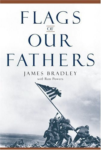 Flags of Our Fathers - James Bradley | Books I Love | Pinterest